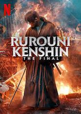 Search netflix Rurouni Kenshin: The Final